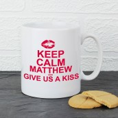 Personalised Keep Calm Give Us A Kiss Mug